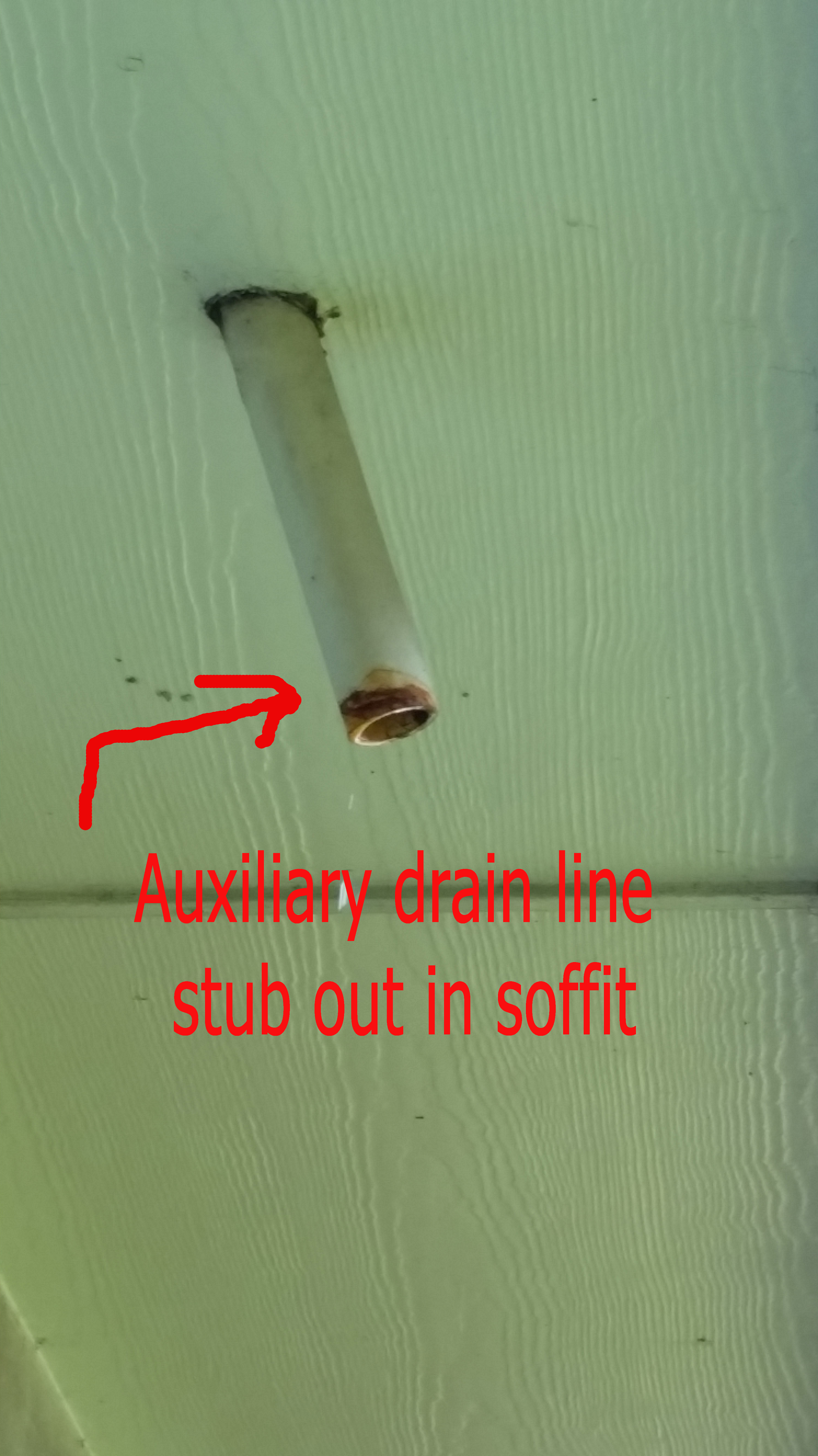 Water dripping out aux drain line stub out soffit